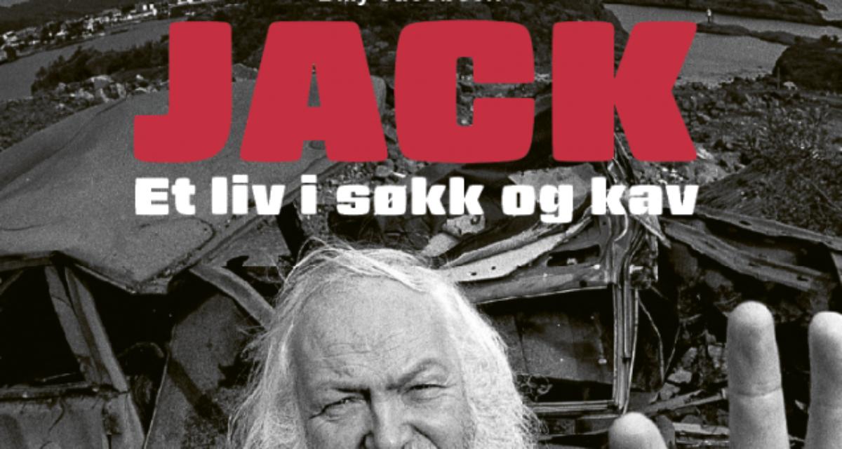 Jack Berntsen-biografi: Jack – et liv i søkk og kav
